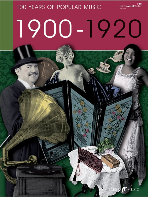 100 Years of Popular Music 1900 - 1920