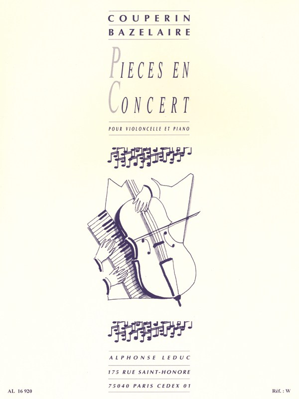 Couperin & Bazelaire - Pieces en concert for Cello