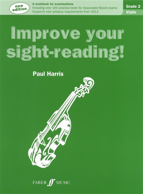 Improve Your Sight Reading! Violin Grade 2 (2012 Edition)