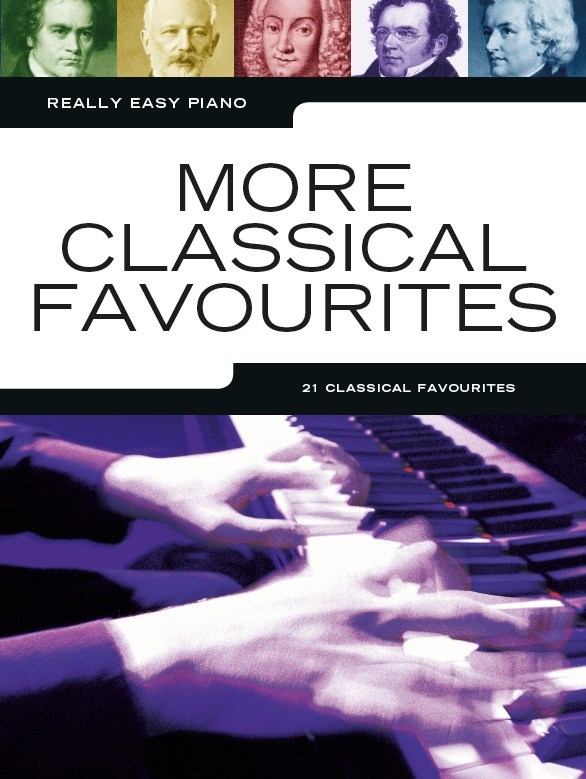 Really Easy Piano More Classical Favourites