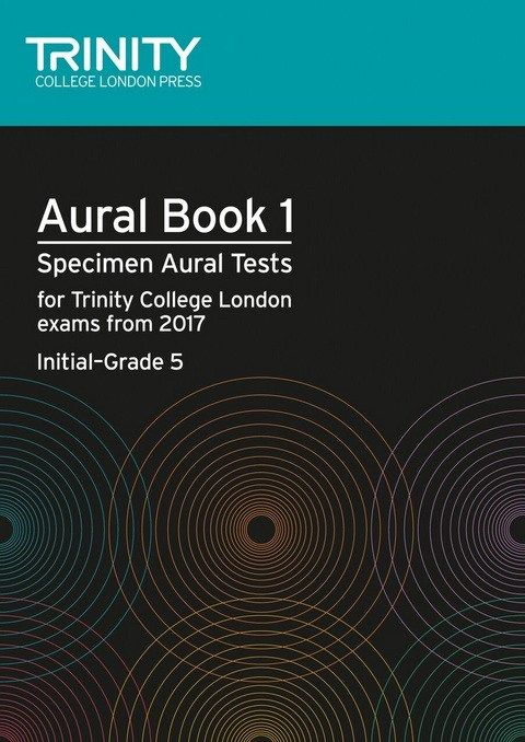 Trinity Aural Book 1 - Initial to Grade 5 from 2017