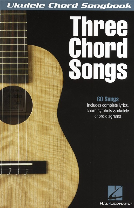 Ukulele Chord Songbook Three Chord Songs